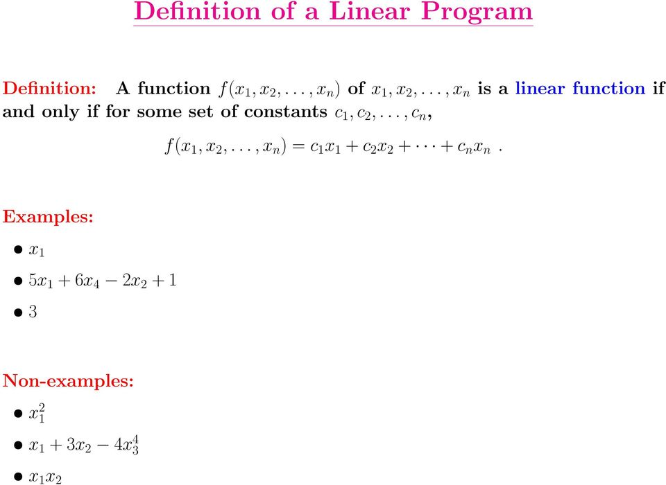 .., x n is a linear function if and only if for some set of constants c