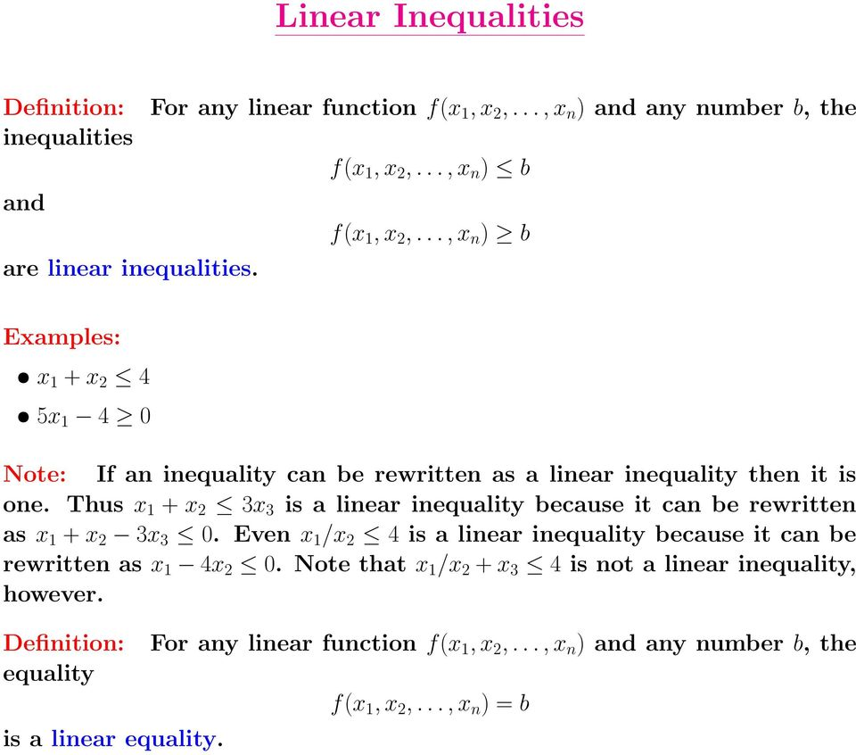 Thus x 1 + x 3x 3 is a linear inequality because it can be rewritten as x 1 + x 3x 3 0.