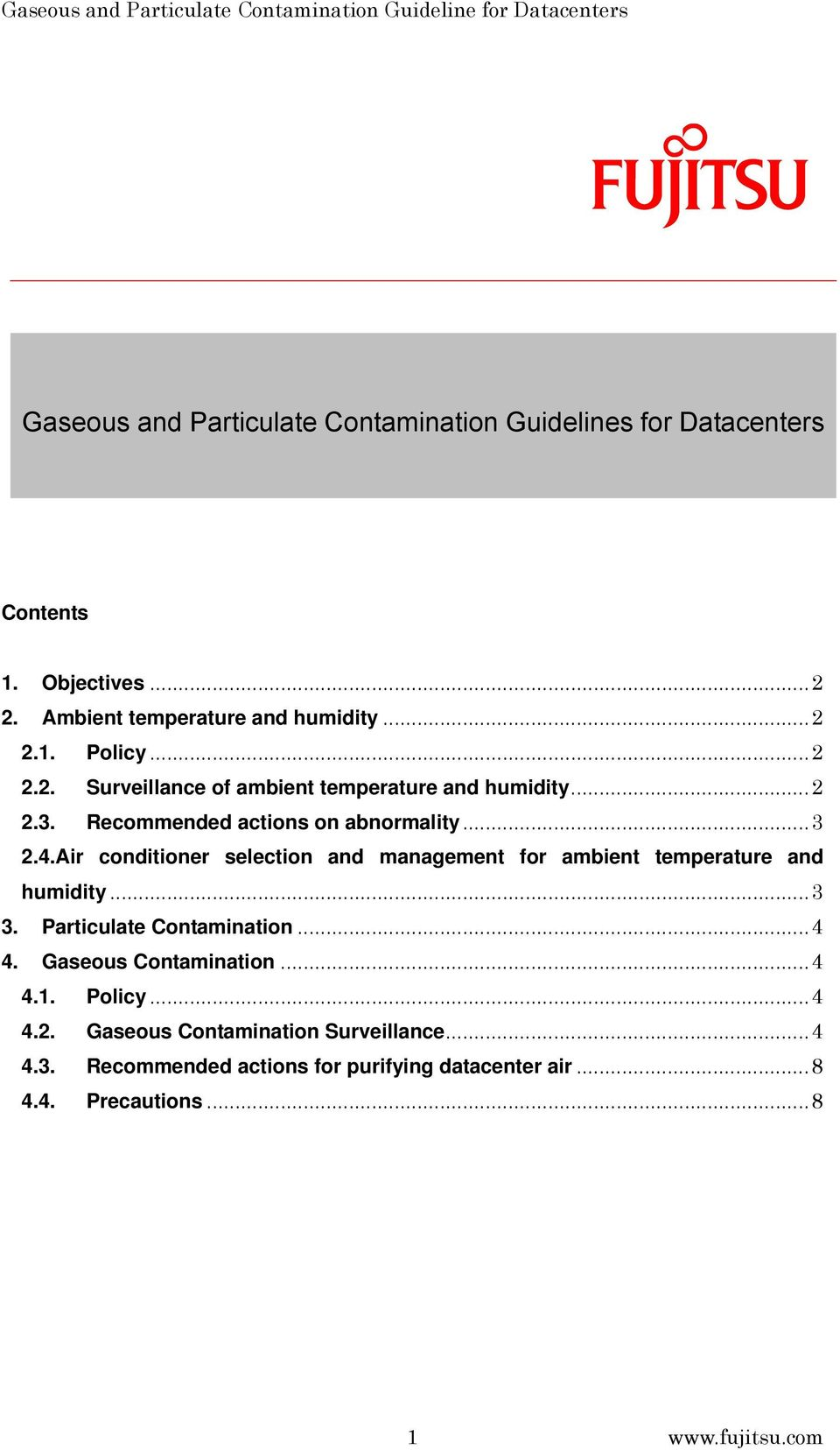 Air conditioner selection and management for ambient temperature and humidity...3 3. Particulate Contamination...4 4.