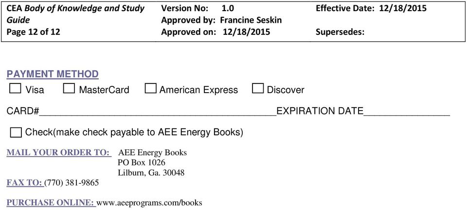 Energy Books) MAIL YOUR ORDER TO: FAX TO: (770) 381-9865 AEE Energy