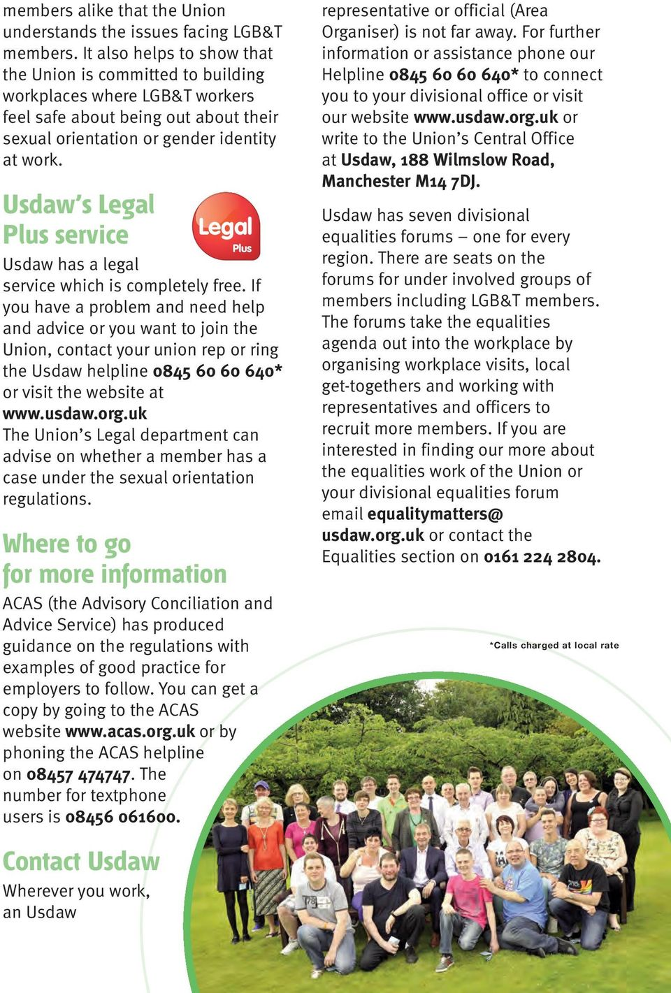Usdaw s Legal Plus service Usdaw has a legal service which is completely free.