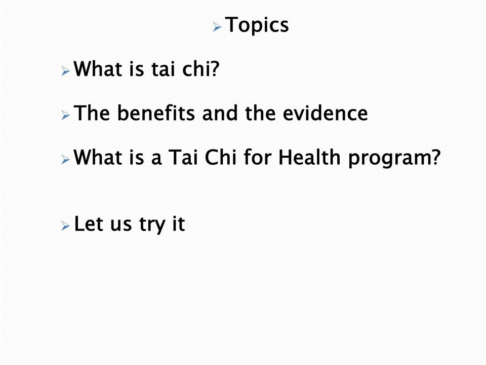 evidence What is a Tai Chi