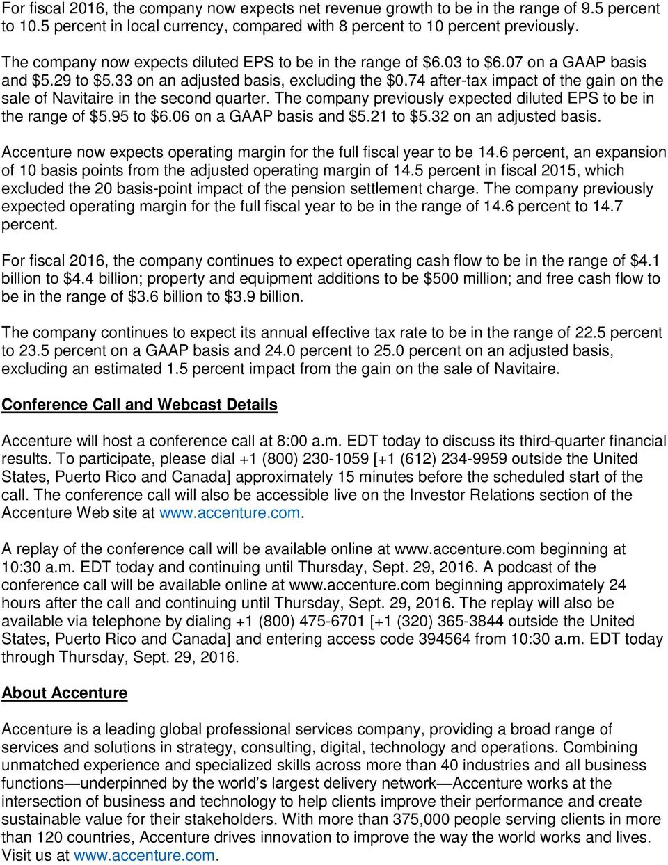 74 after-tax impact of the gain on the sale of Navitaire in the second quarter. The company previously expected diluted EPS to be in the range of $5.95 to $6.06 on a GAAP basis and $5.21 to $5.