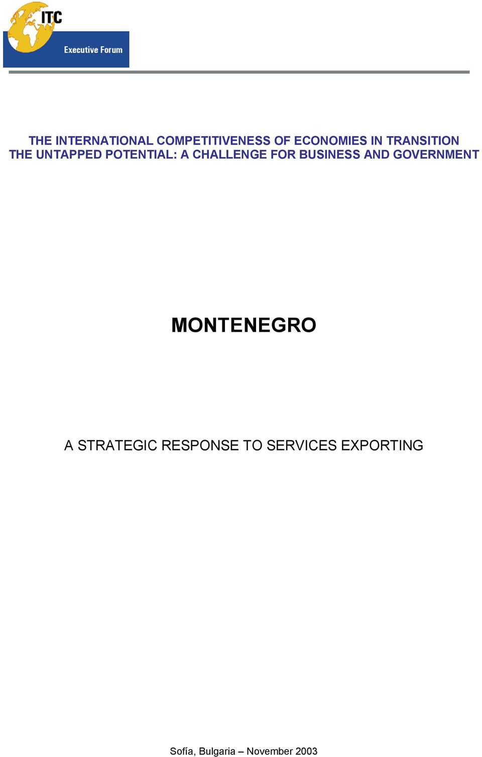 BUSINESS AND GOVERNMENT MONTENEGRO A STRATEGIC