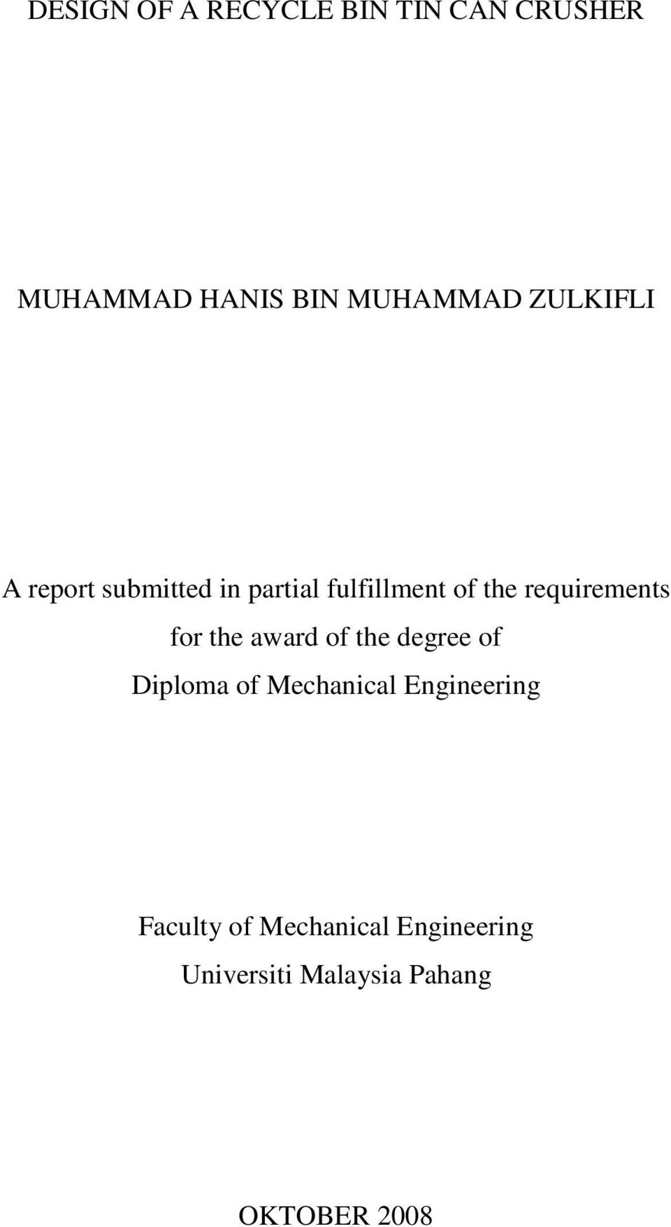 requirements for the award of the degree of Diploma of Mechanical