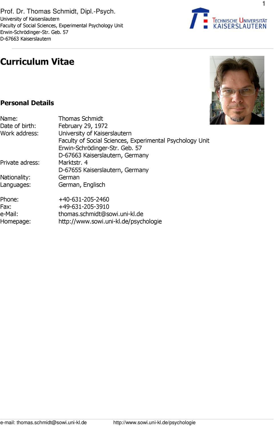 4 D-67655 Kaiserslautern, Germany Nationality: German Languages: German,