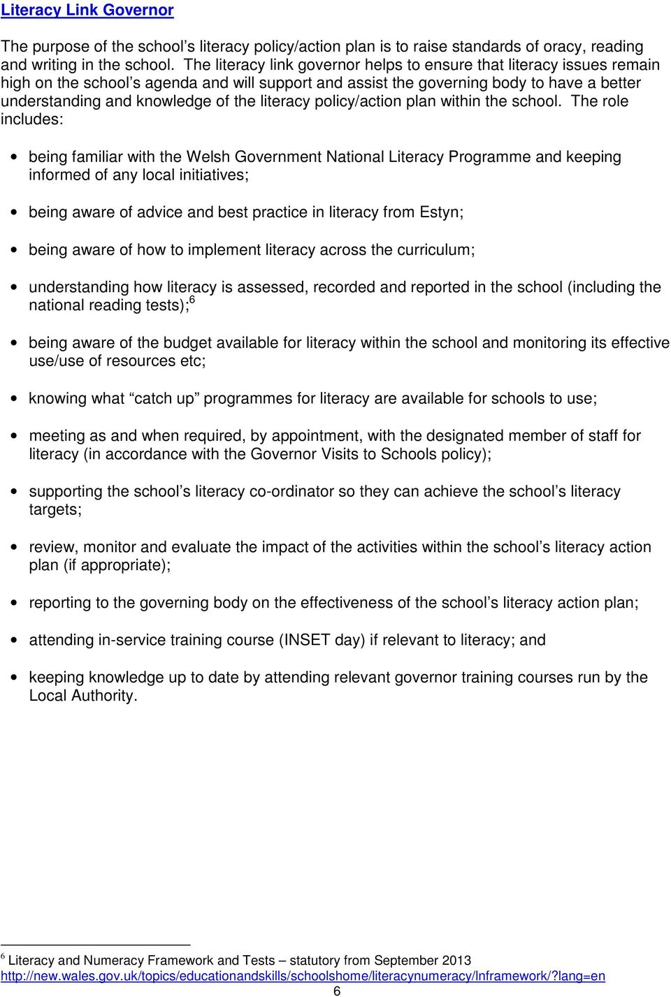 literacy policy/action plan within the school.