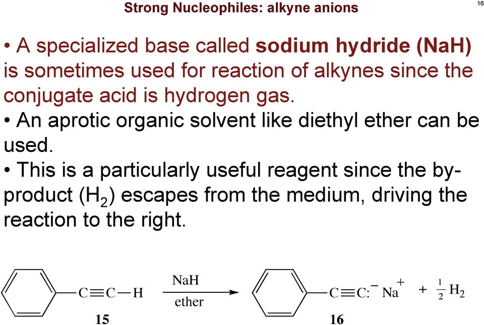 An aprotic organic solvent like diethyl ether can be used.