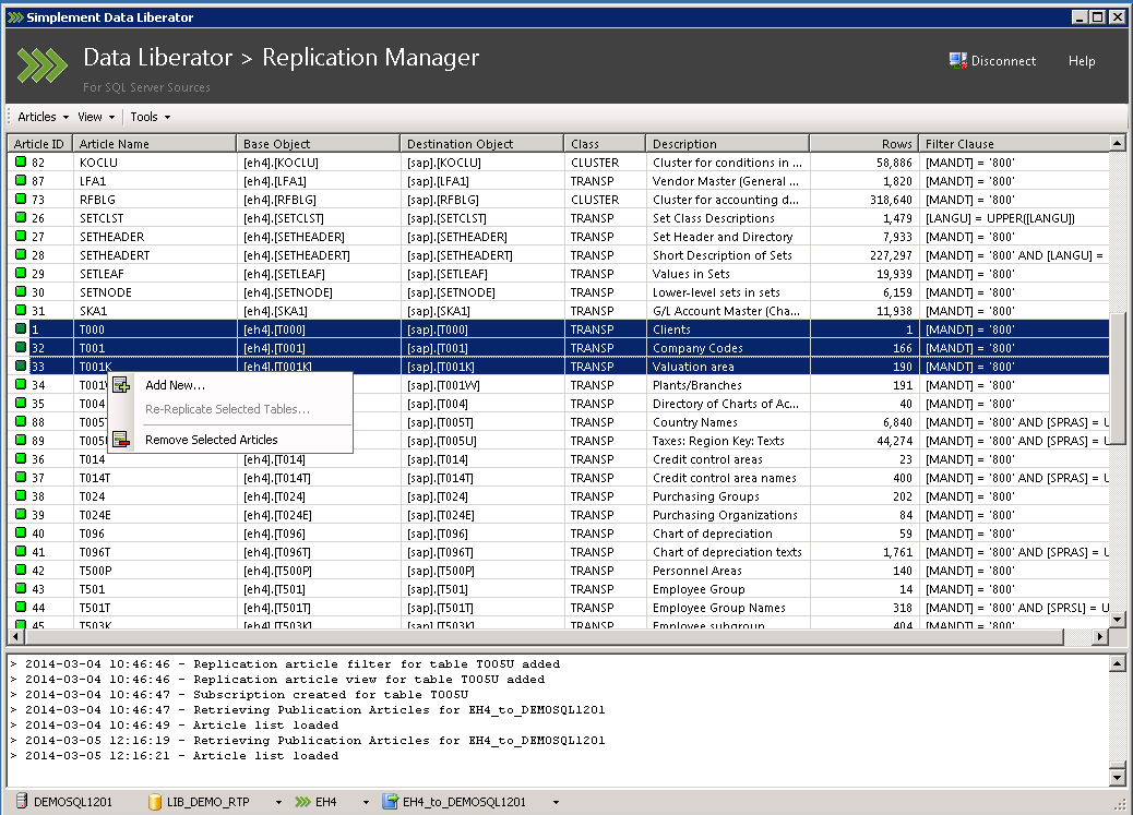 The Replication Manager also completely automates the process of removing SAP tables from replication.