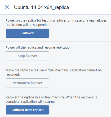 To fail over to a replica Failover is a transition of the workload from the original virtual machine to its replica. 1. Under All machines, select the replica. 2.