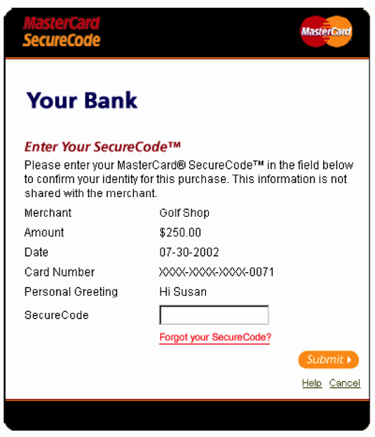(continued) The Identifier represents the MasterCard SecureCode service; it does not represent the consumer or corporate brand on any communication.