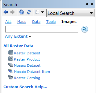 Expanded Search Capabilities Search connected drives for all: Raster Datasets