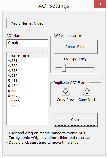 2.4.3 Dynamic AOI Creation To create dynamic AOI s, simply move the time slider to a sequence of time points and draw an AOI frame at each time point.