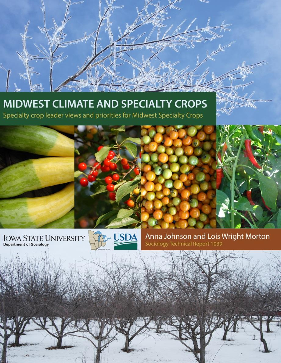 Midwest Climate and Specialty Crops: Specialty crop leader views and priorities for Midwest specialty crops (2014) Midwest Climate Hub