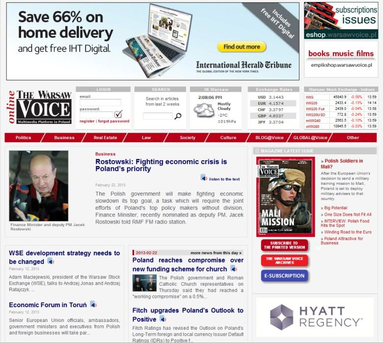 The Warsaw Voice Multimedia Platform includes: The Warsaw Voice magazine, an Englishlanguage monthly with the latest business news, current affairs, political, cultural and social events, aimed at