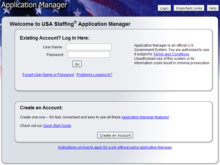 Application Manager If you have an Application Manager account, you can log in by entering your User Name and Password or if you don t already have an account, you can create one.