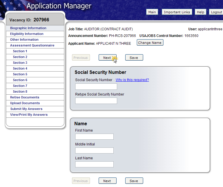 Application Manager The first time you access Application Manager, you will be required to enter your Social Security Number and your Full Name.