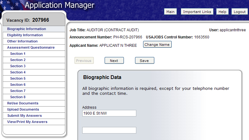 Biographic Data Eligibility Information The Biographic Data will be pre-populated with the information you entered in your USAJOBS account.