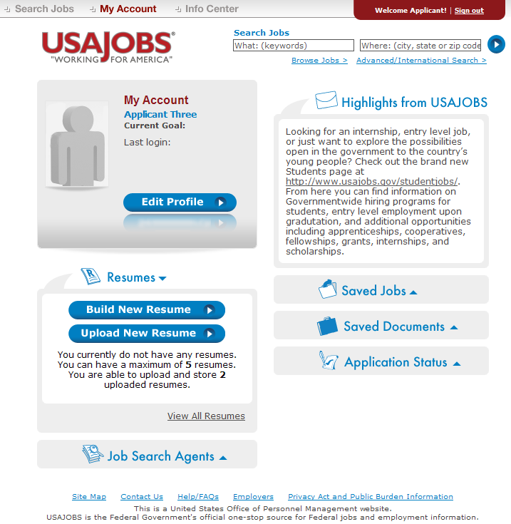 USAJOBS My Account Area Once you ve filled out the basic profile information and created an account, you can Build a New Resume or Upload a New Resume by selecting one of the options in the Resumes