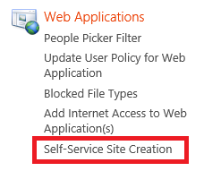 Self-Service Site Creation The Service Administration portal now allows you to manage self-service site creation across your content web applications.
