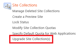 To upgrade site collections: 1. On the Service Administration portal home page, in the left scope pane, click Site Collections. 2. In the Site Collections column, click Upgrade Site Collection(s). 3.
