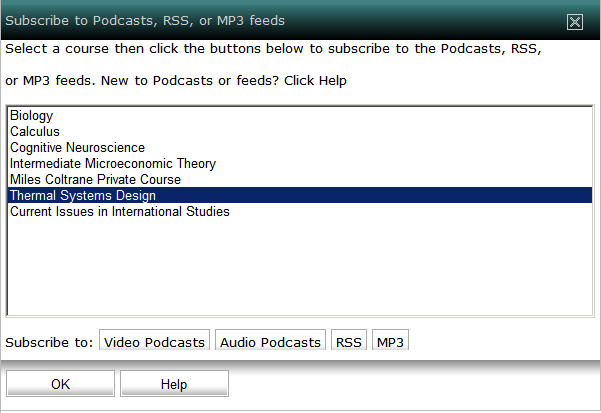To subscribe to media updates: 1. Click. OR Click. OR Click. The Subscribe to Podcasts, RSS or MP3 feeds dialog box appears. Figure 14: Subscribe to Podcasts, RSS or MP3 feeds Dialog Box 2.