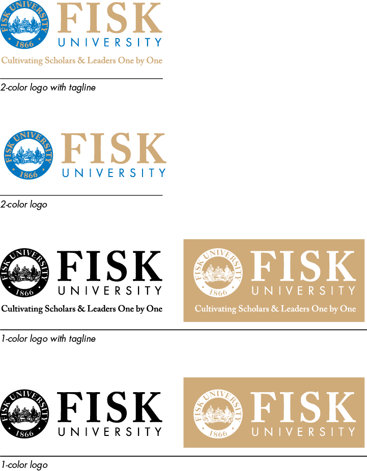F I S K U N I V E R S I T Y B R A N D LOGO USAGE Offset-printing Whenever possible, use the two-color