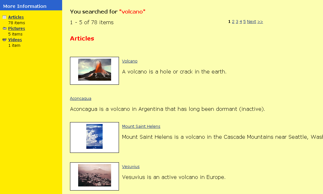 A search for volcano in the Kids encyclopedia brings back 78 articles, 5 pictures