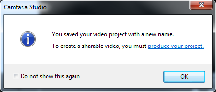 11. Navigate to where you would like to save your file (perhaps in the same location as your Power- Point and video files). Ensure that Save as type is showing Camtasia Studio Project (*.