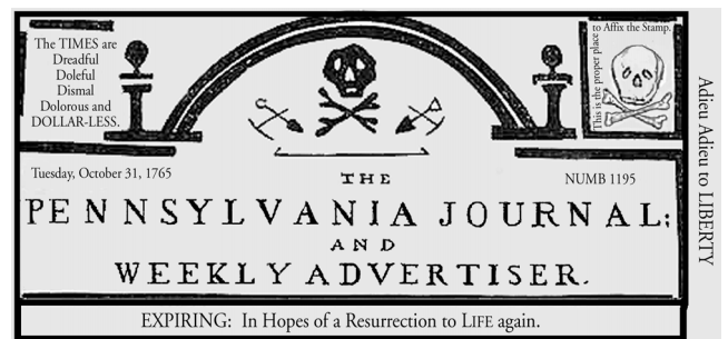 Document 7 Source: Newspaper masthead, October 1765. How does this ad represent it s attitude toward the Stamp Act?