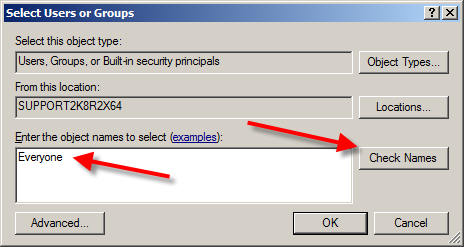 FIGURE 5: ADD USERS 6. Type Everyone if you don't see it in the list. 7. Click Check Names. FIGURE 6: ADD EVERYONE AND CLICK CHECK NAMES 8.
