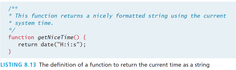 Functions syntax While the example function in Listing 8.