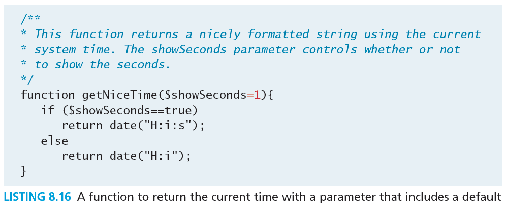 Parameter Default Values Now if you were to call the function with no values, the $showseconds