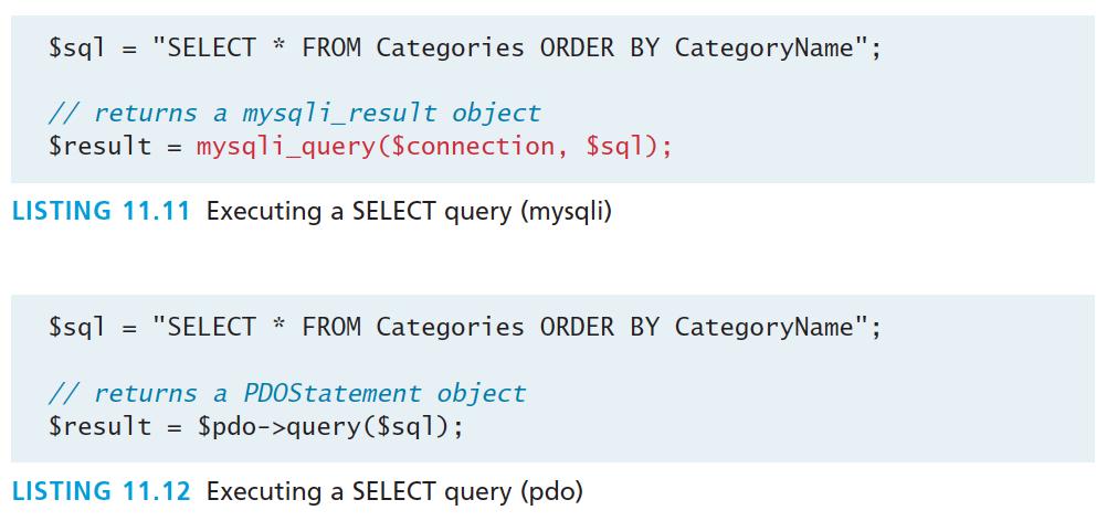 Execute the Query Procedural and Object-Oriented Both return a