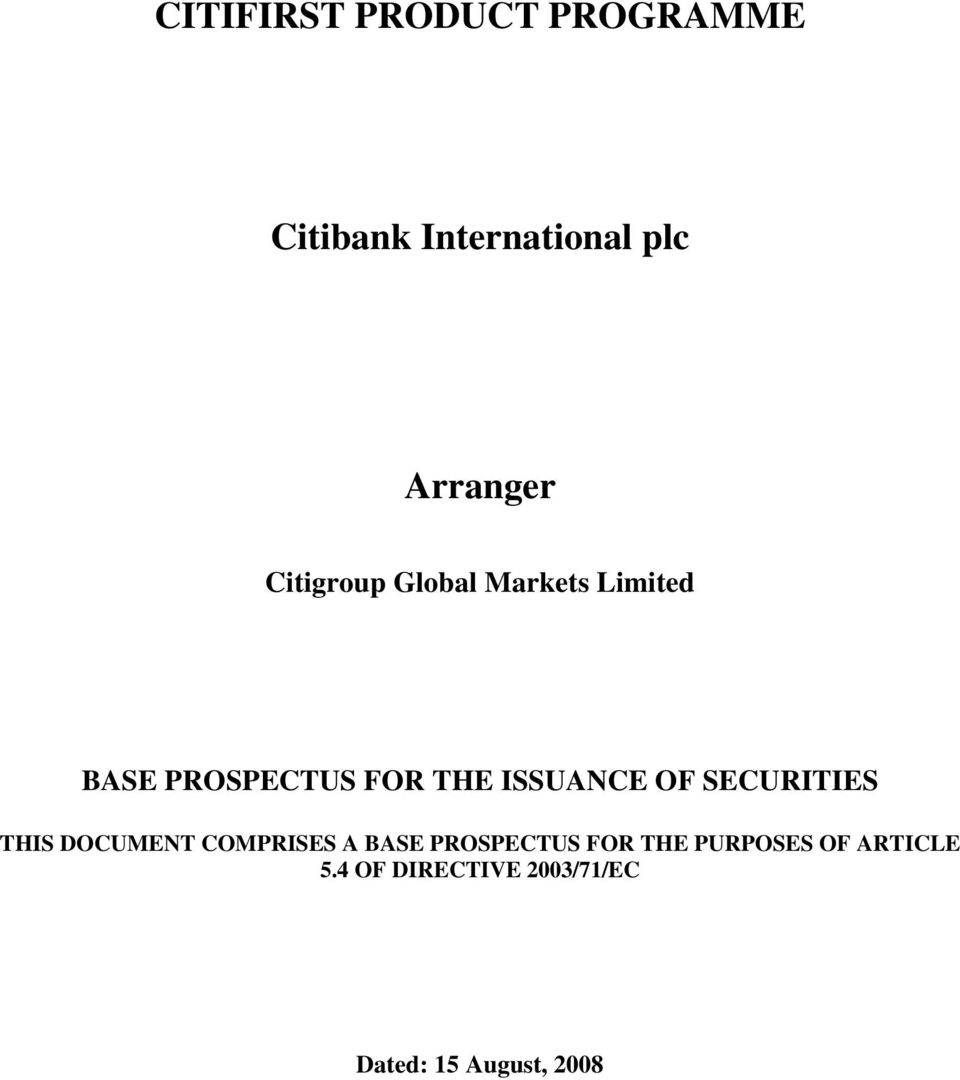 OF SECURITIES THIS DOCUMENT COMPRISES A BASE PROSPECTUS FOR THE