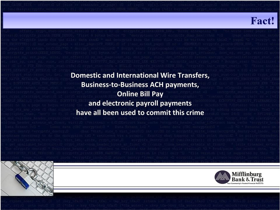 Bill Pay and electronic payroll payments