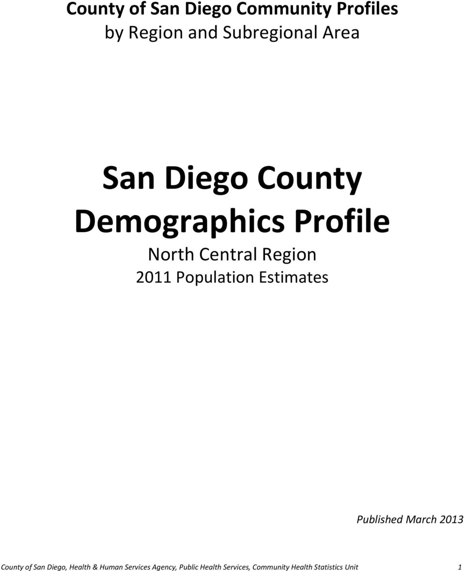 Population Estimates Published March 2013 County of San Diego, Health &