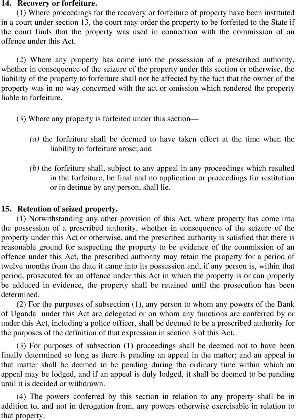 that the property was used in connection with the commission of an offence under this Act.