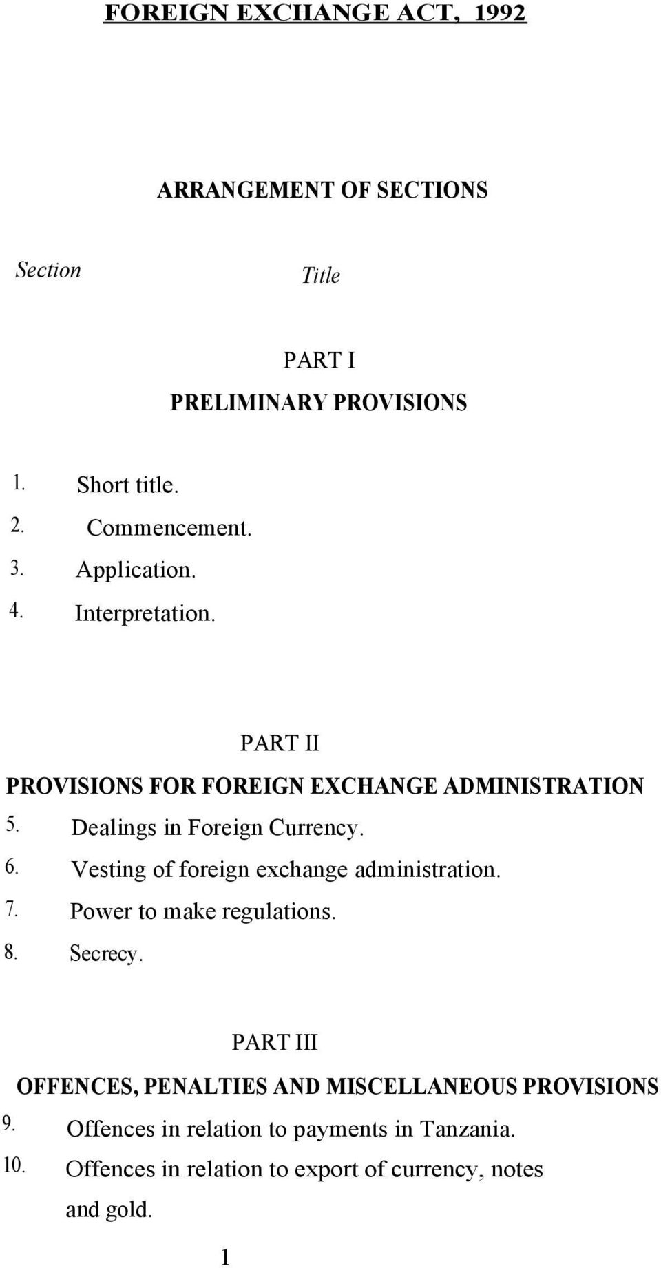 8. Vesting of foreign exchange administration. Power to make regulations. Secrecy.