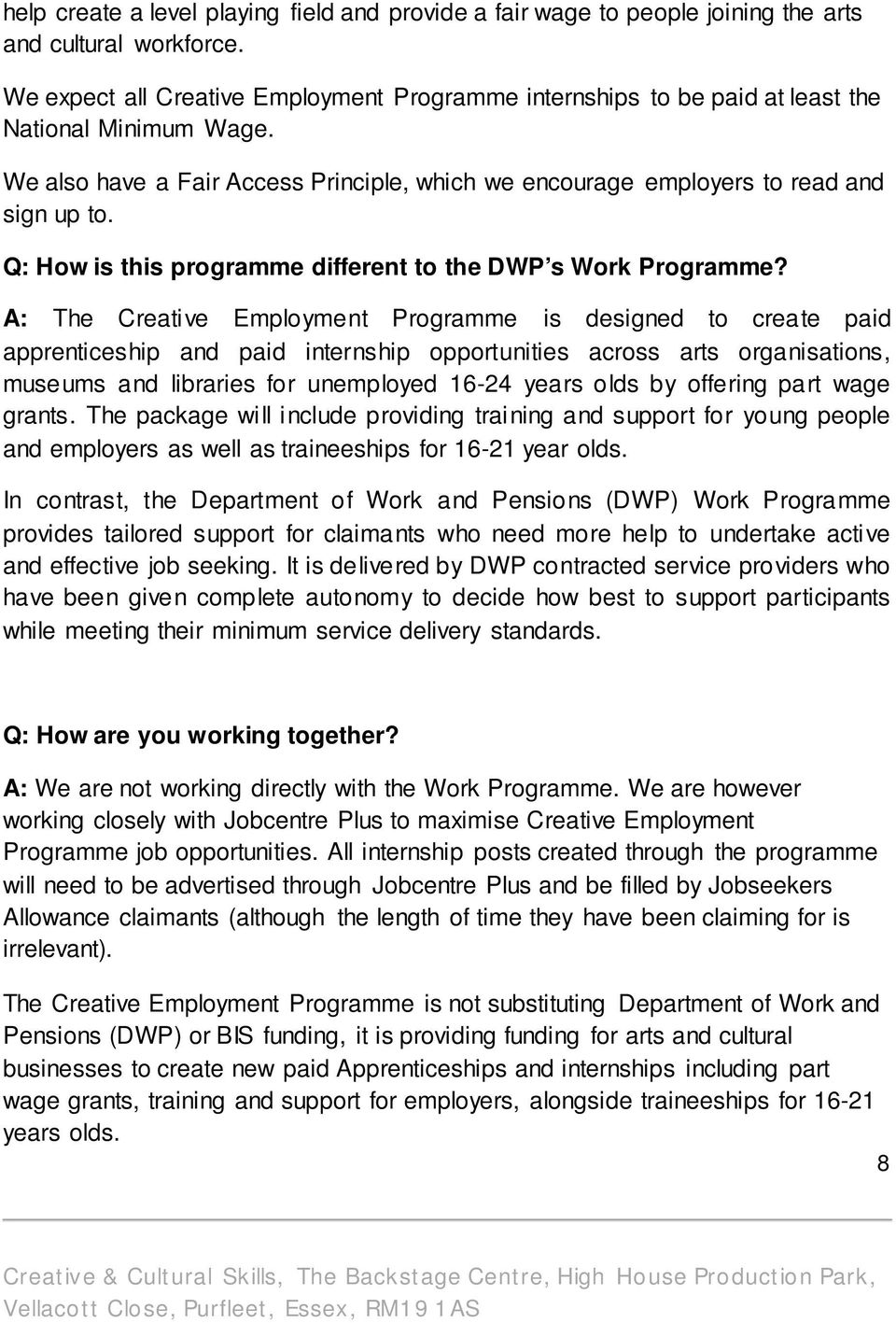 Q: How is this programme different to the DWP s Work Programme?