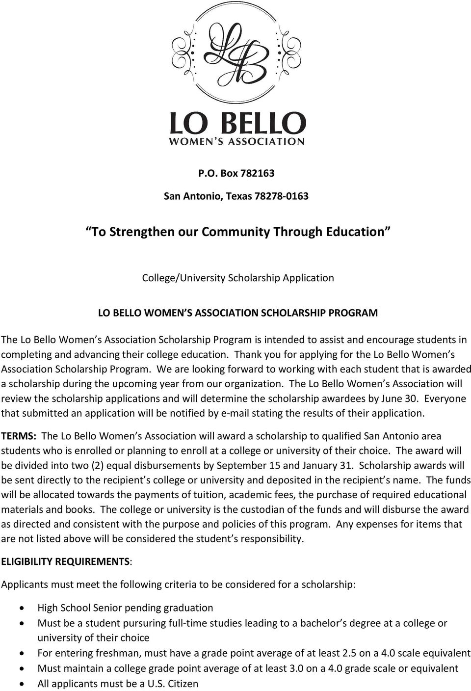 Thank you for applying for the Lo Bello Women s Association Scholarship Program.