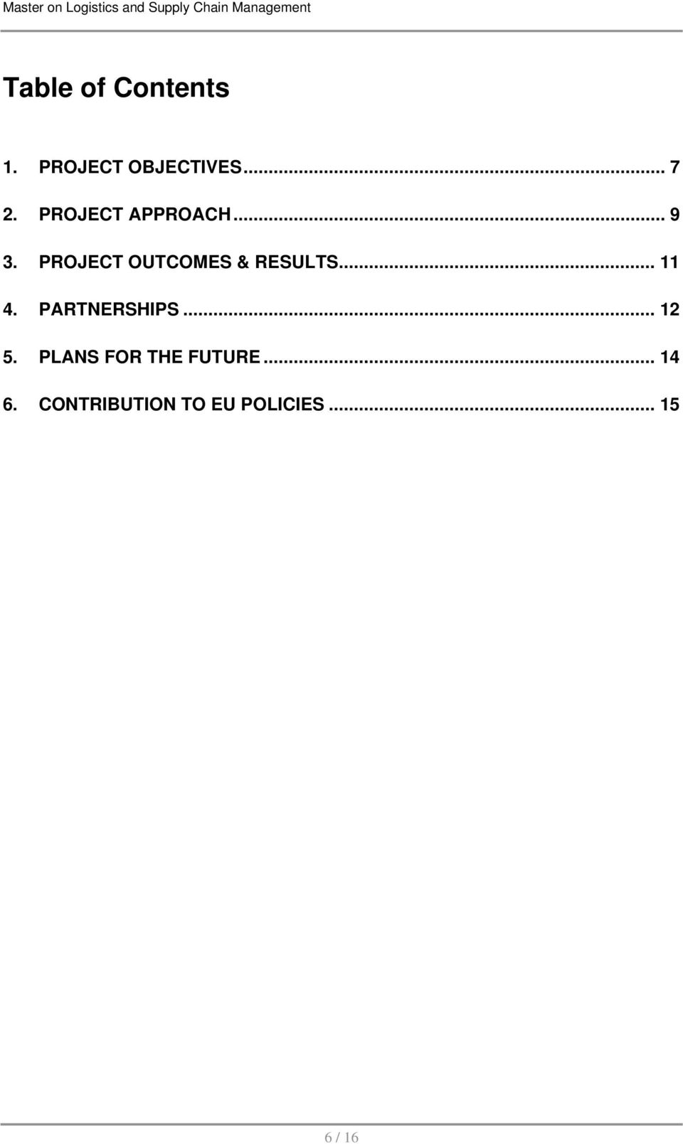 PROJECT OUTCOMES & RESULTS... 11 4. PARTNERSHIPS.