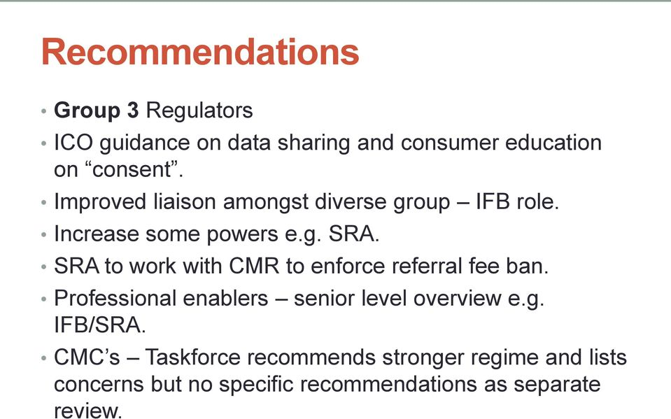 SRA to work with CMR to enforce referral fee ban. Professional enablers senior level overview e.g.
