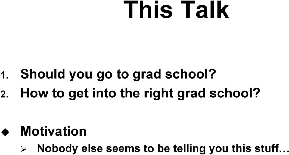 How to get into the right grad