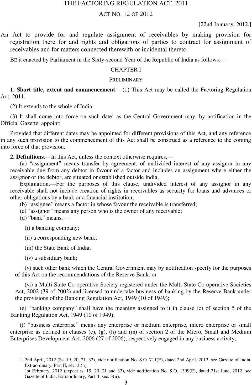 matters connected therewith or incidental thereto. BE it enacted by Parliament in the Sixty-second Year of the Republic of India as follows: CHAPTER I PRELIMINARY 1.