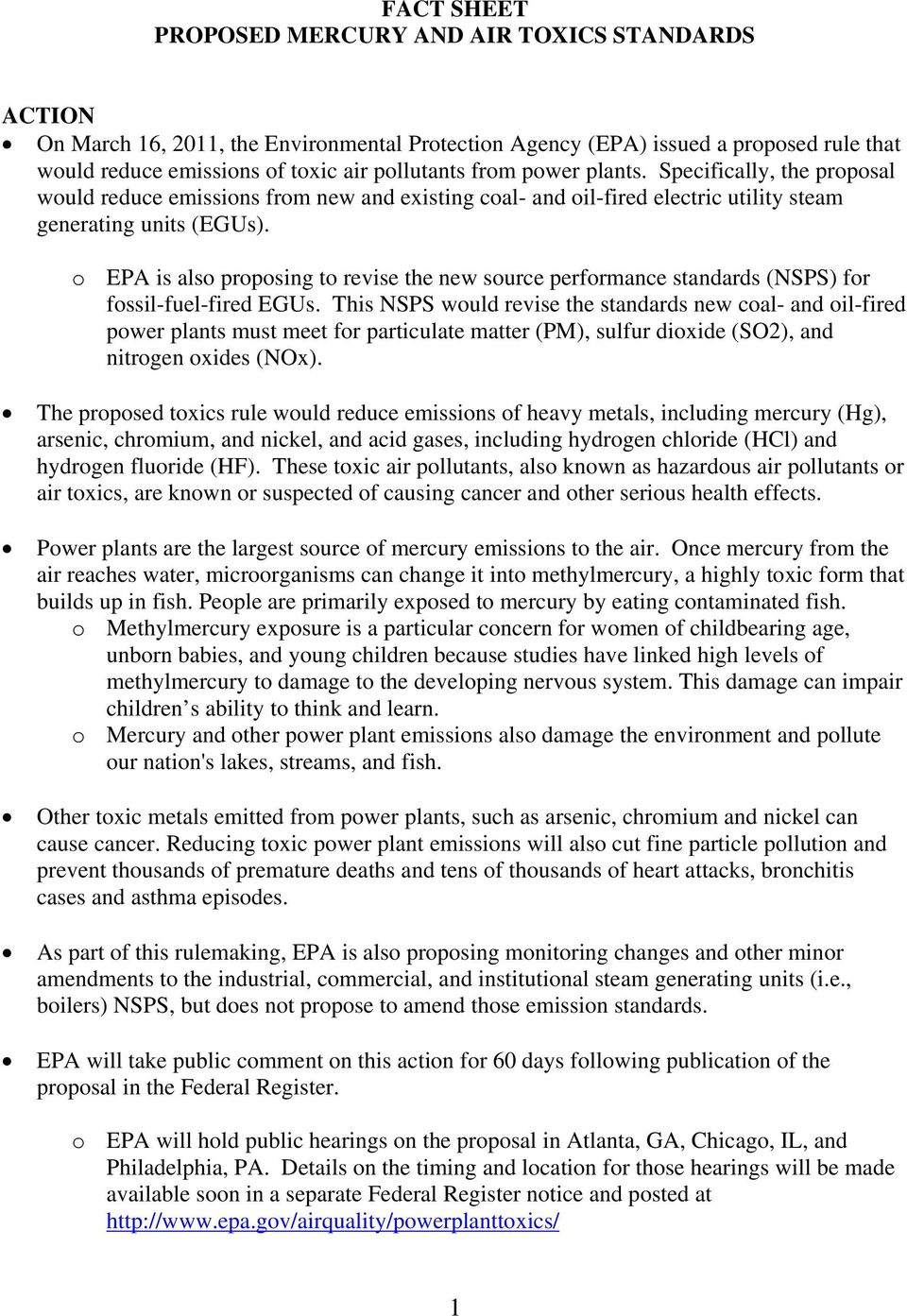 o EPA is also proposing to revise the new source performance standards (NSPS) for fossil-fuel-fired EGUs.