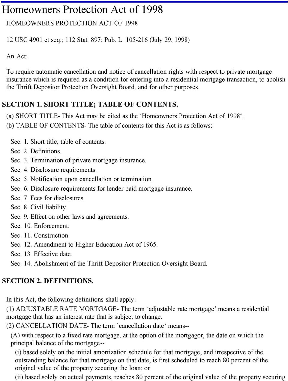 residential mortgage transaction, to abolish the Thrift Depositor Protection Oversight Board, and for other purposes. SECTION 1. SHORT TITLE; TABLE OF CONTENTS.