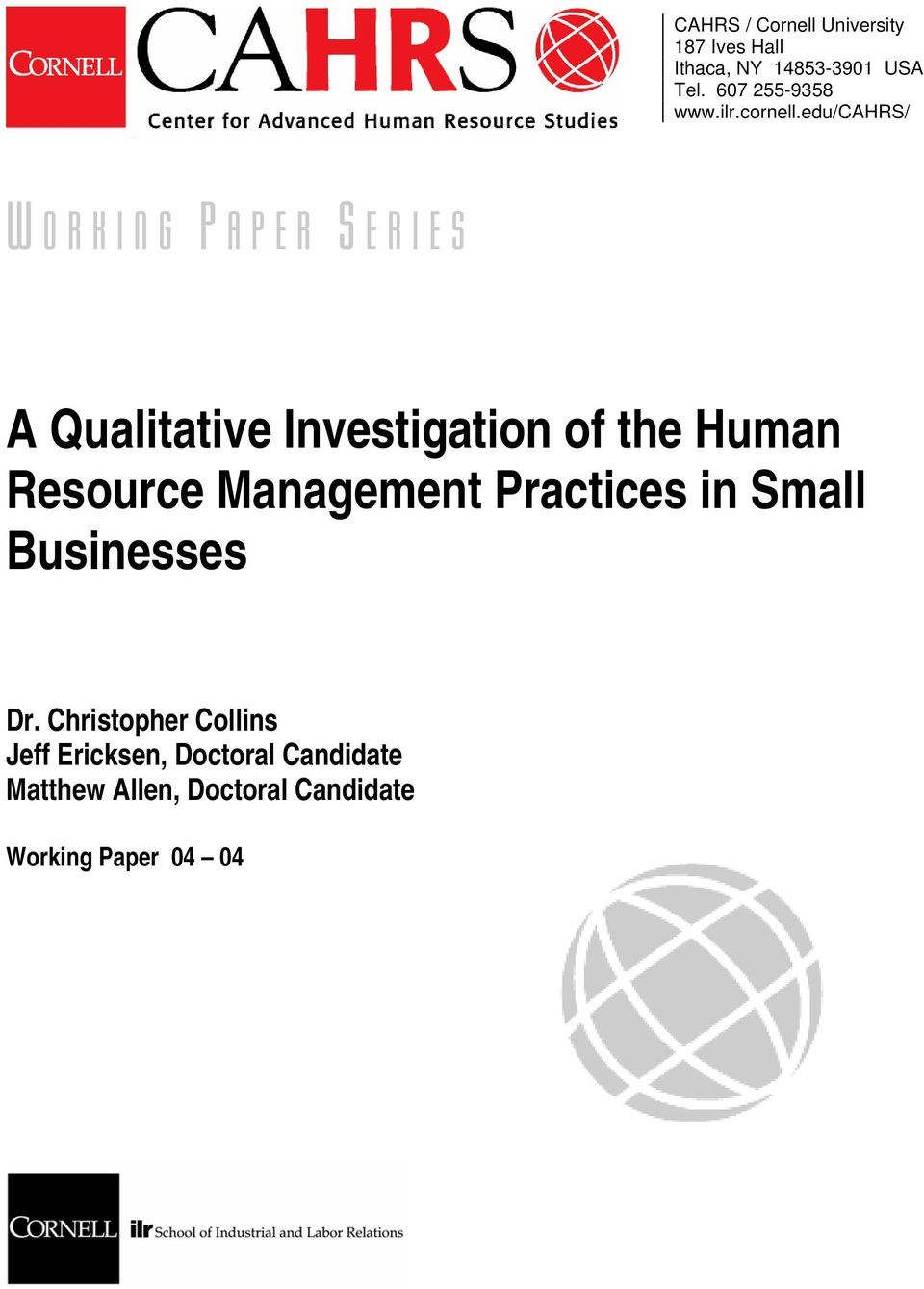 edu/cahrs/ W ORKING P APER S ERIES A Qualitative Investigation of the Human Resource