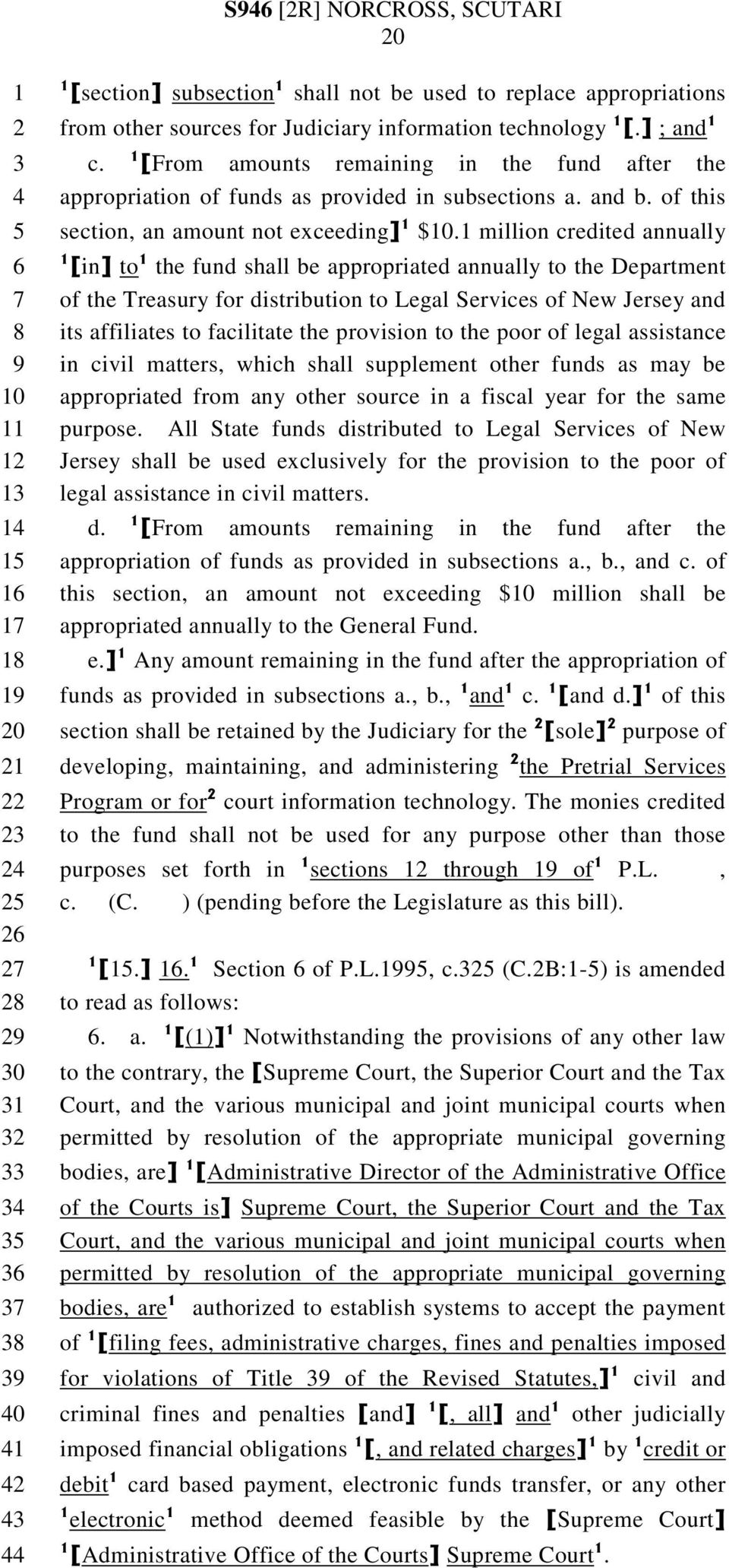 million credited annually [in] to the fund shall be appropriated annually to the Department of the Treasury for distribution to Legal Services of New Jersey and its affiliates to facilitate the