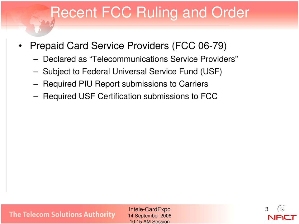 to Federal Universal Service Fund (USF) Required PIU Report